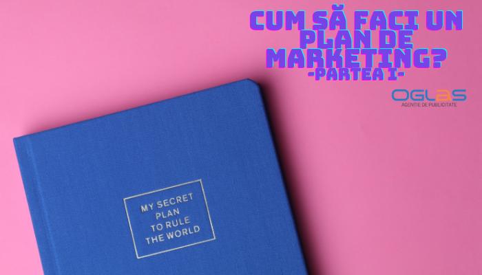 Plan de Marketing-o hartă magică spre succes