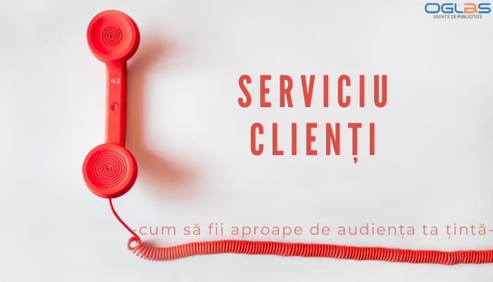 Serviciu Clienți importanță